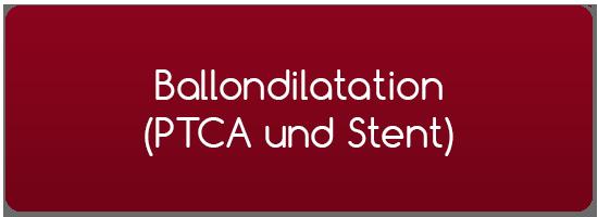 Ballondilatation PTCA und Stent-Implantation