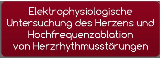 Elektrophysiologische Untersuchung des Herzens und Hochfrequenzablation von Herzrhythmusstörungen