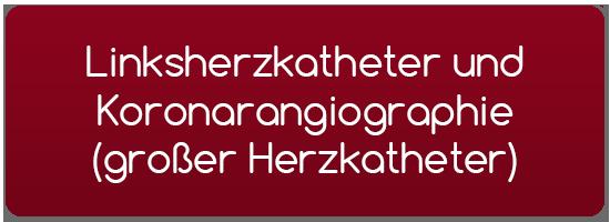 Linksherzkatheter und Koronarangiographie (großer Herzkatheter)